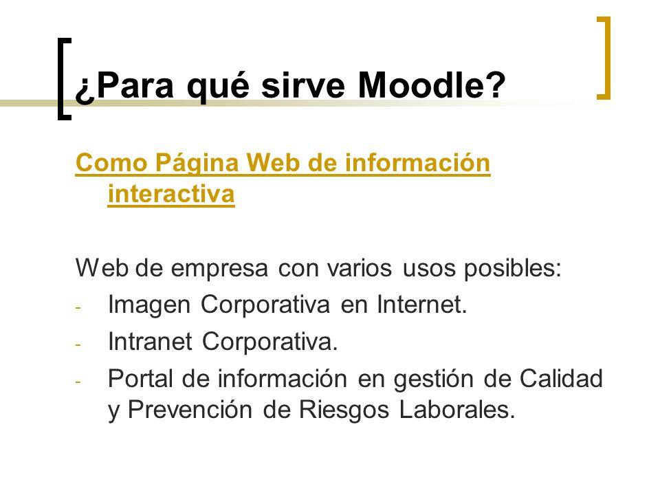¿Para qué sirve Moodle Como Página Web de información interactiva