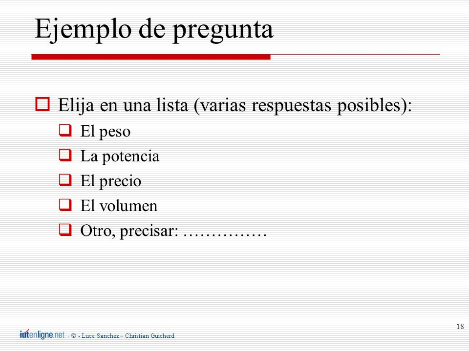 Ejemplo de pregunta Elija en una lista (varias respuestas posibles):