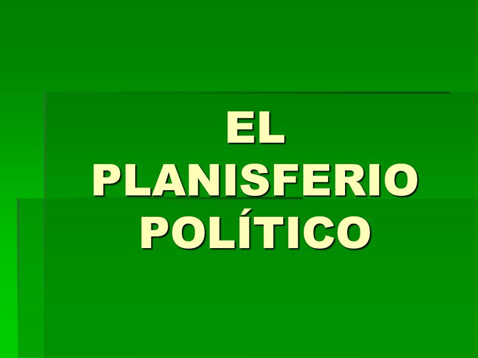 EL PLANISFERIO POLÍTICO