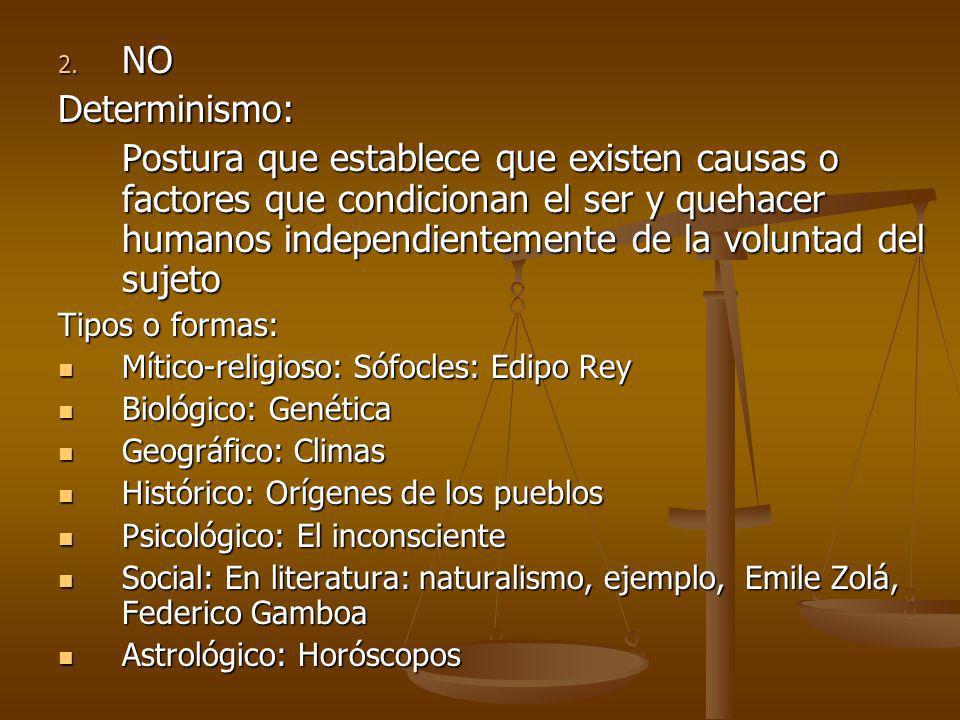 NO Determinismo: