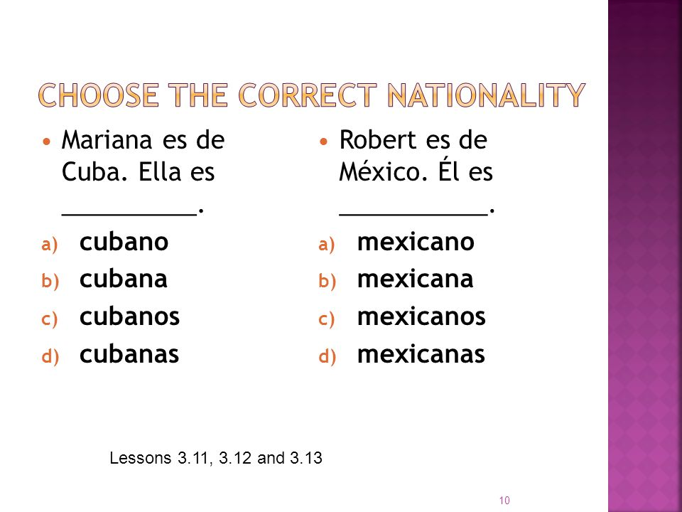 Choose the correct nationality