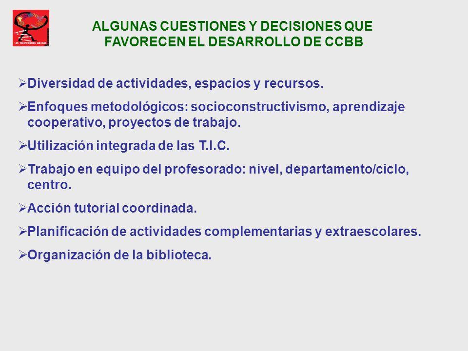 ALGUNAS CUESTIONES Y DECISIONES QUE FAVORECEN EL DESARROLLO DE CCBB