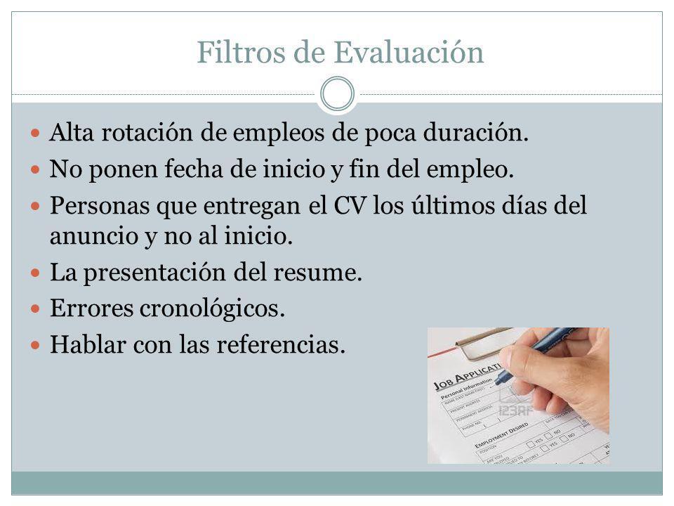 Filtros de Evaluación Alta rotación de empleos de poca duración.