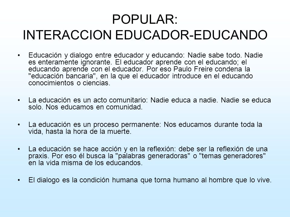 POPULAR: INTERACCION EDUCADOR-EDUCANDO