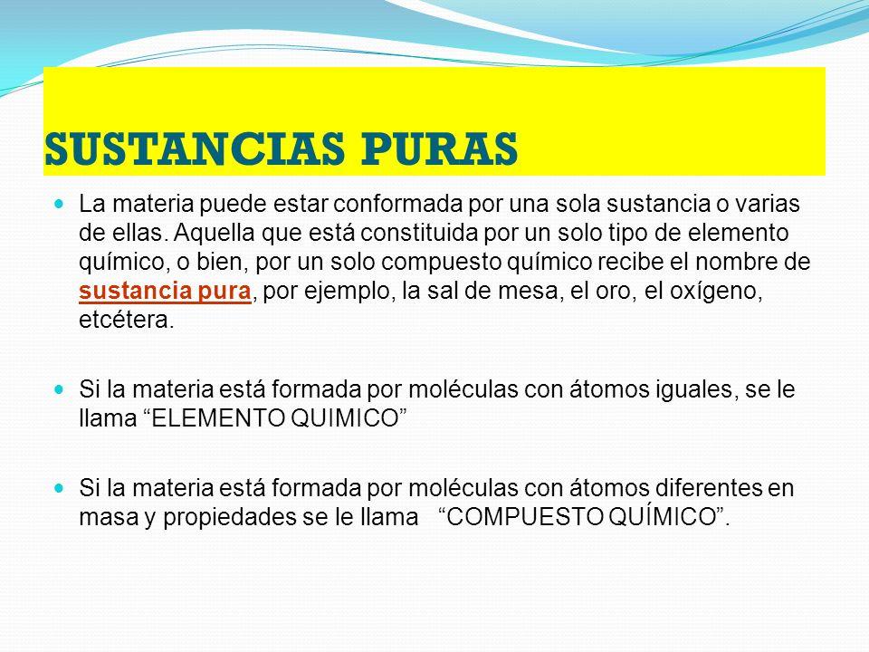 SUSTANCIAS PURAS