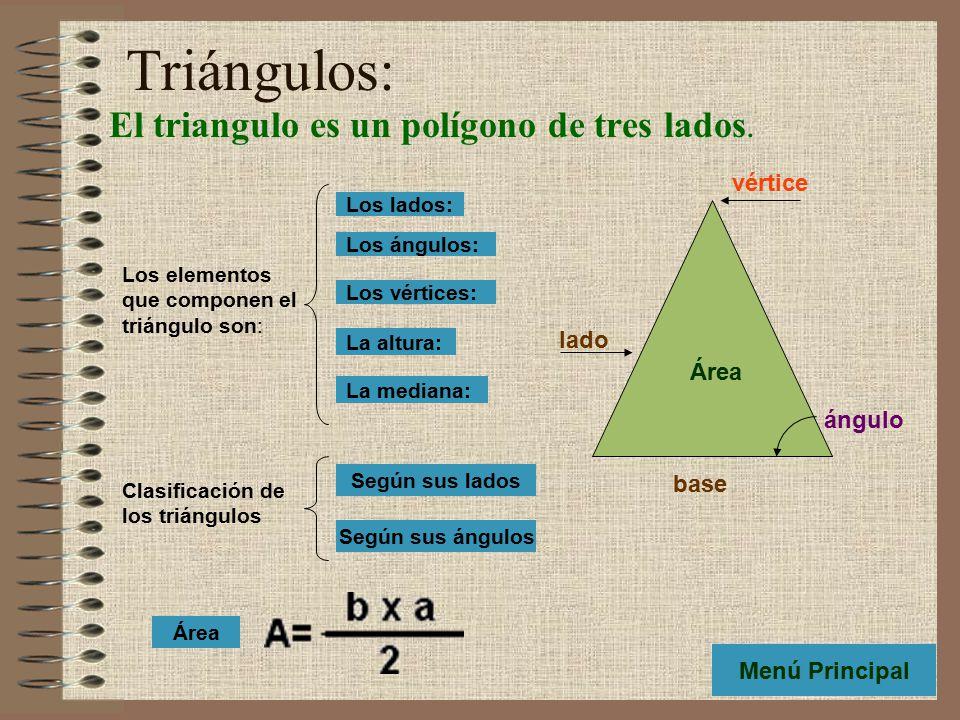 El triangulo es un polígono de tres lados.