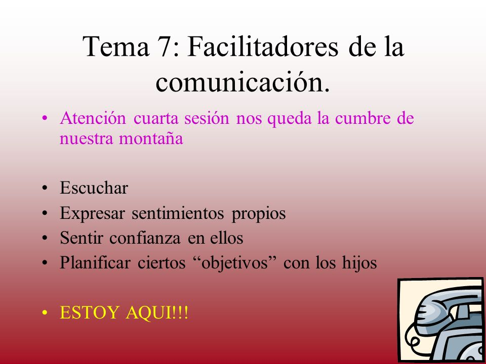 Tema 7: Facilitadores de la comunicación.