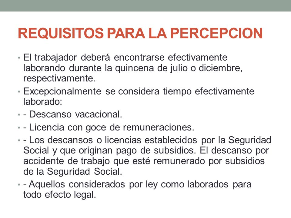REQUISITOS PARA LA PERCEPCION