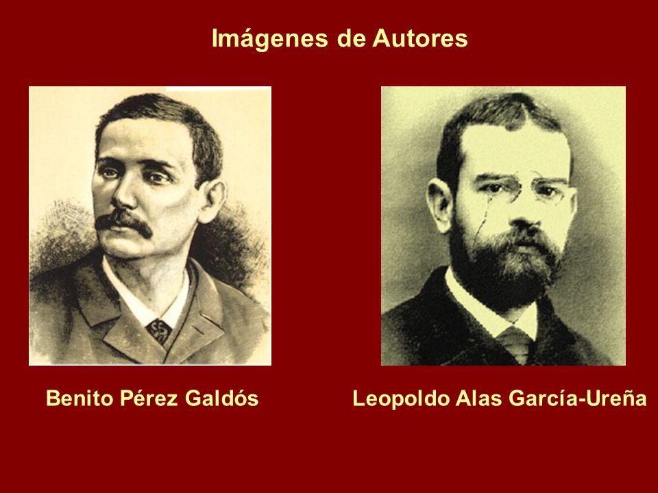 Imágenes de Autores Benito Pérez Galdós Leopoldo Alas García-Ureña