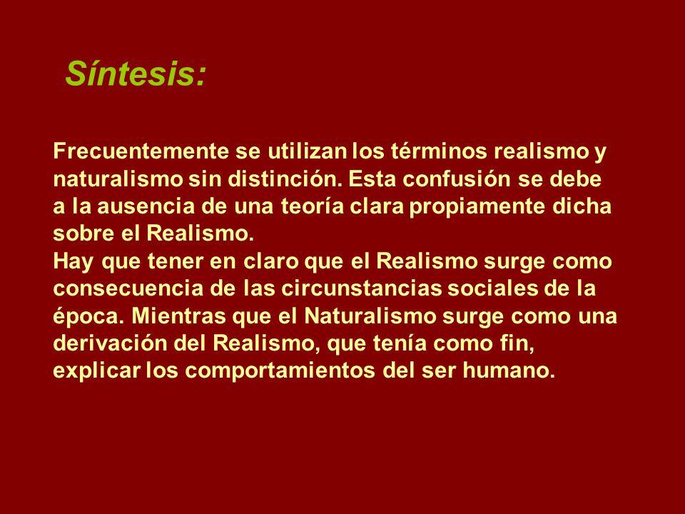 Síntesis:Frecuentemente se utilizan los términos realismo y naturalismo sin distinción. Esta confusión se debe.