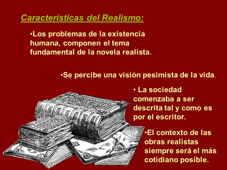 Características del Realismo: