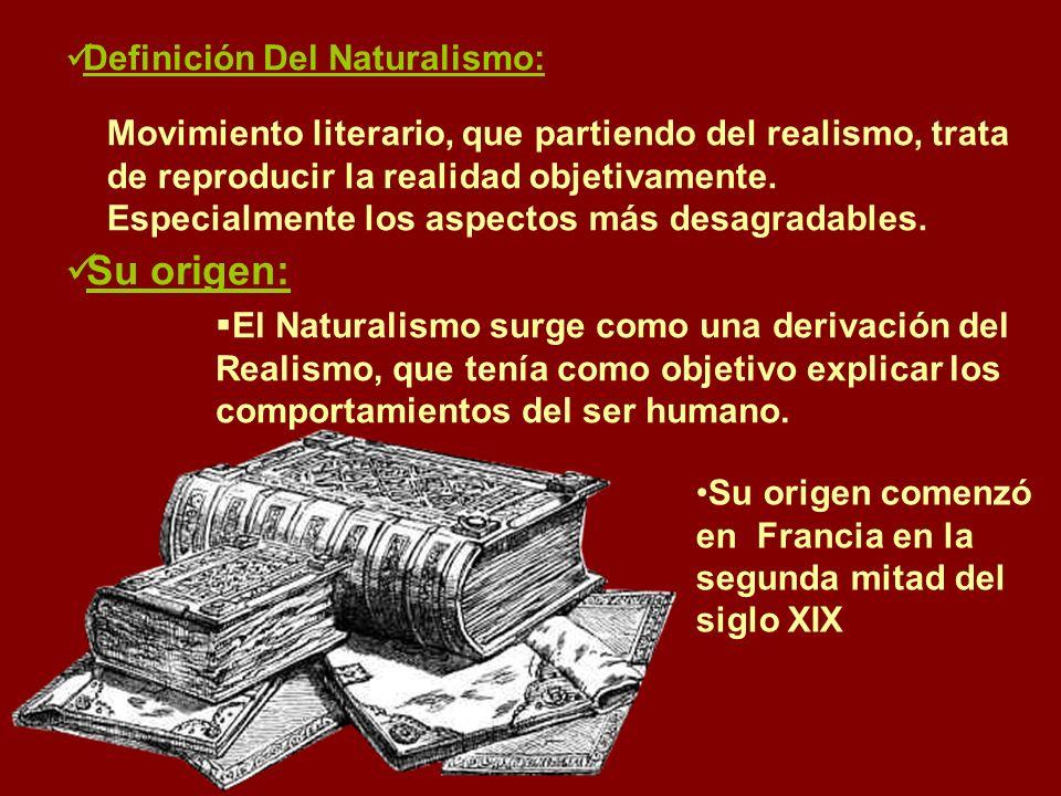 Su origen: Definición Del Naturalismo: