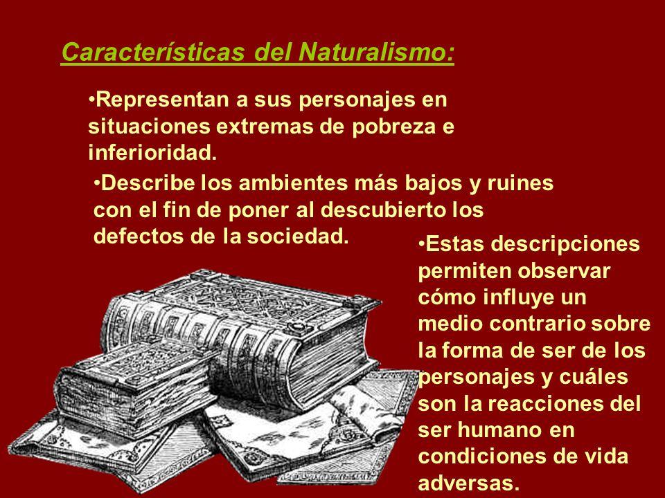 Características del Naturalismo: