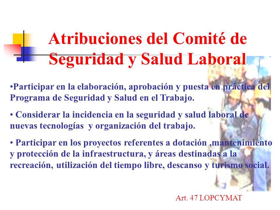 Atribuciones del Comité de Seguridad y Salud Laboral