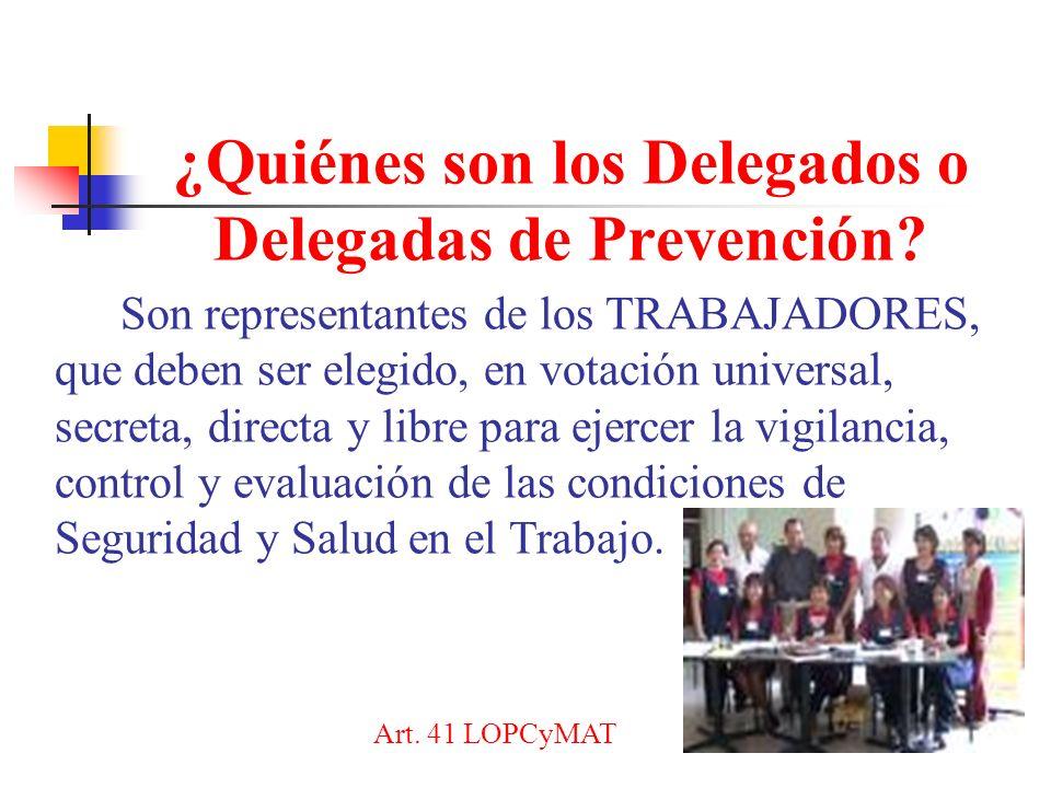 ¿Quiénes son los Delegados o Delegadas de Prevención