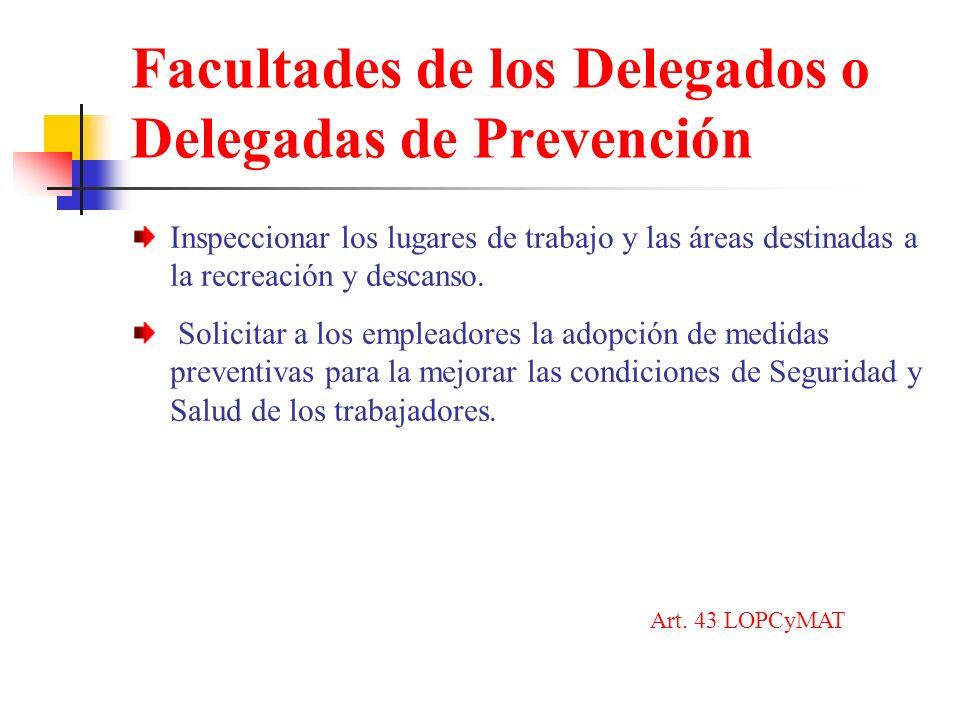 Facultades de los Delegados o Delegadas de Prevención