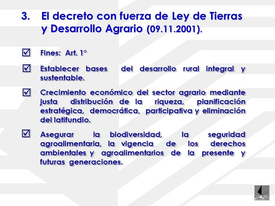 El decreto con fuerza de Ley de Tierras y Desarrollo Agrario (09. 11