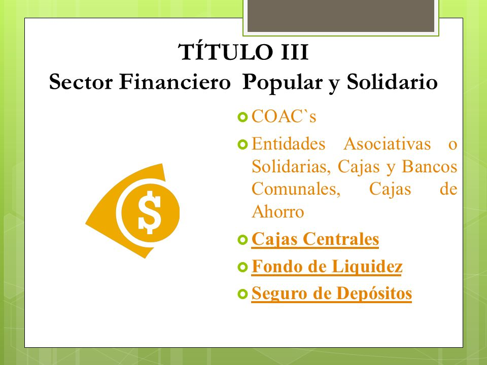 TÍTULO III Sector Financiero Popular y Solidario