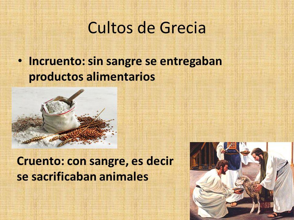 Cultos de Grecia Incruento: sin sangre se entregaban productos alimentarios.