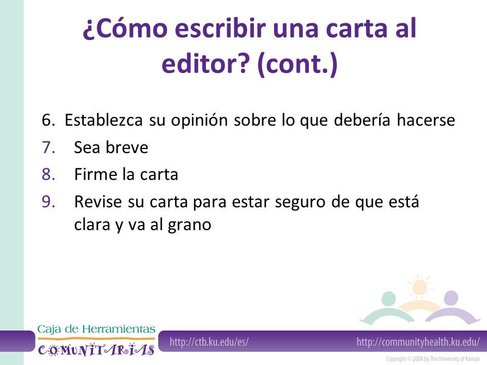 ¿Cómo escribir una carta al editor (cont.)