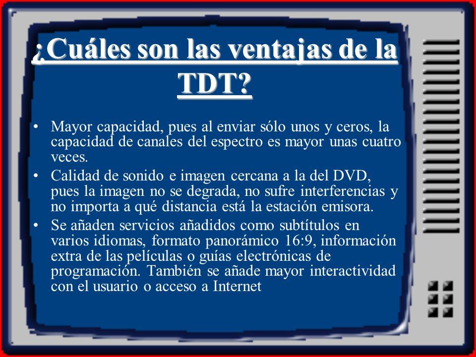 ¿Cuáles son las ventajas de la TDT