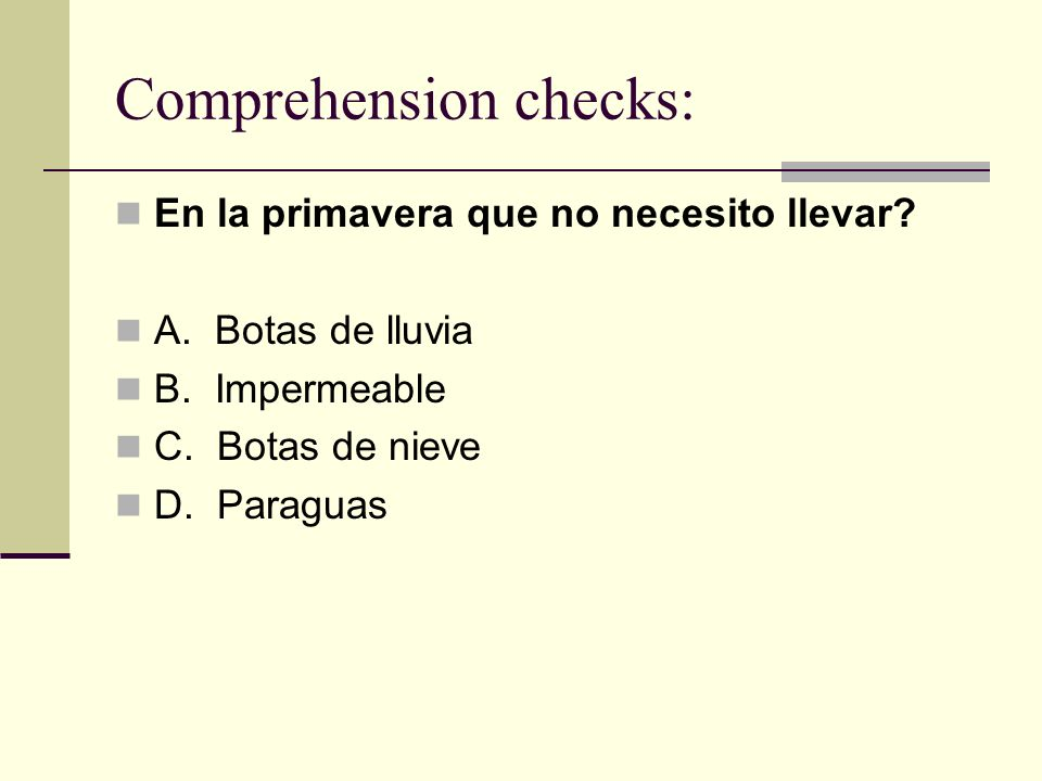 Comprehension checks: