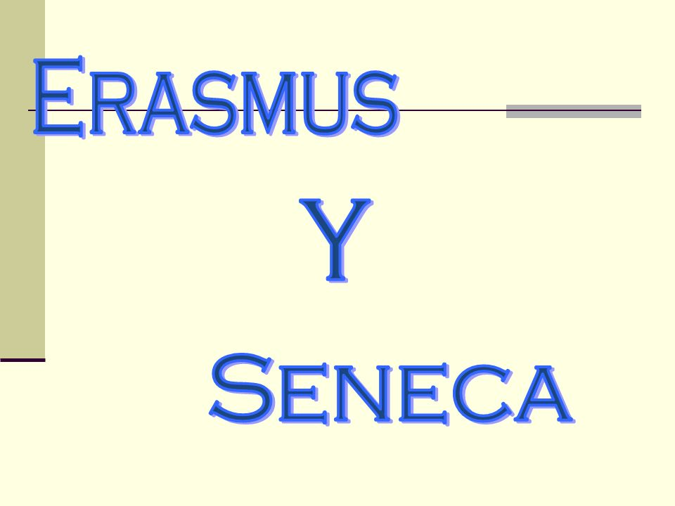 Erasmus y Seneca