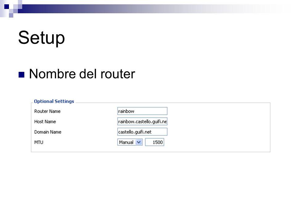 Setup Nombre del router