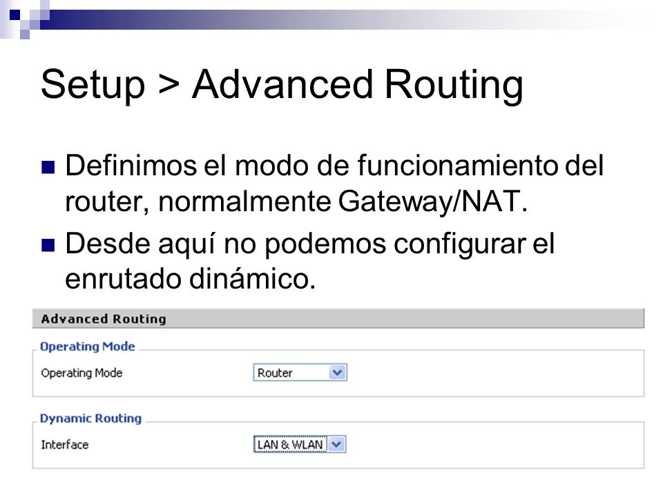 Setup > Advanced Routing