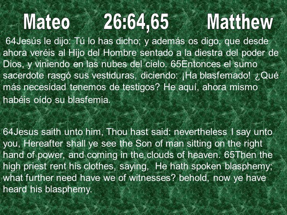 Mateo 26:64,65 Matthew