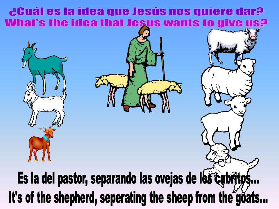 ¿Cuál es la idea que Jesús nos quiere dar