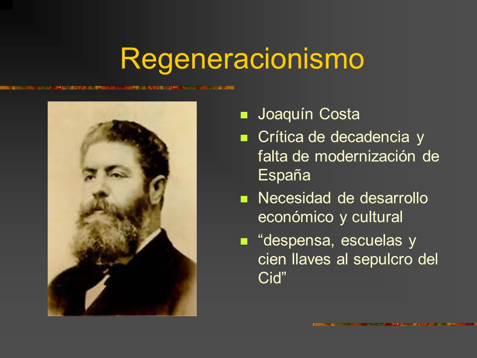 Regeneracionismo Joaquín Costa