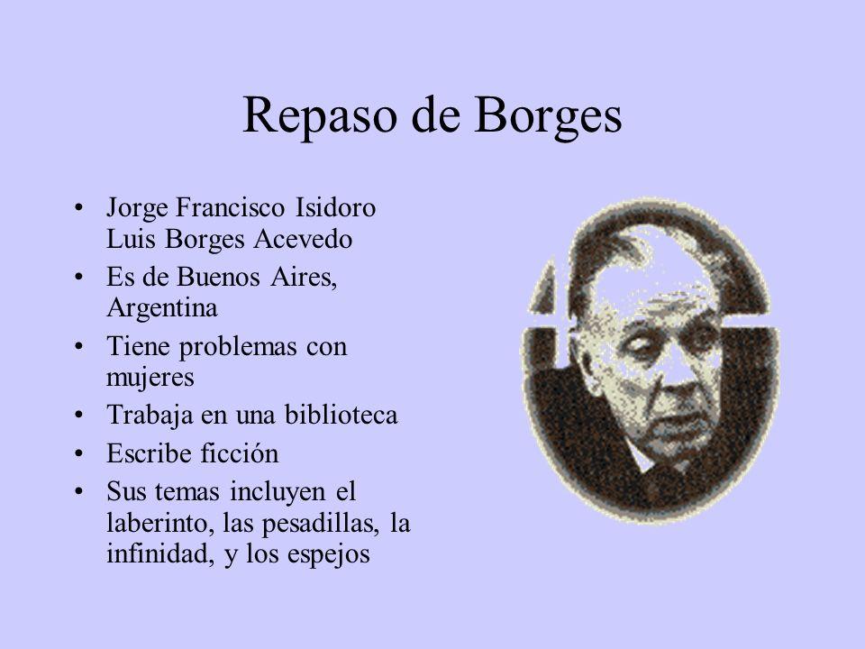 Repaso de Borges Jorge Francisco Isidoro Luis Borges Acevedo