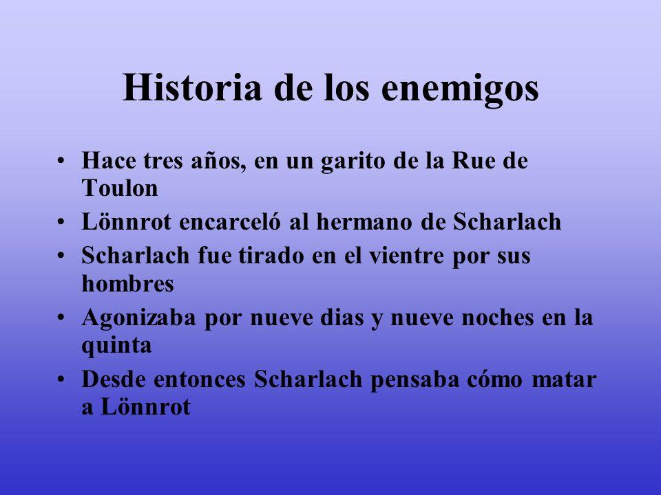 Historia de los enemigos