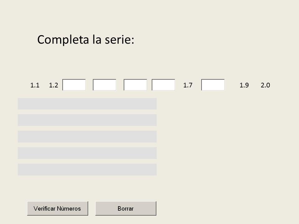 Completa la serie: 1.1 1.2 1.7 1.9 2.0