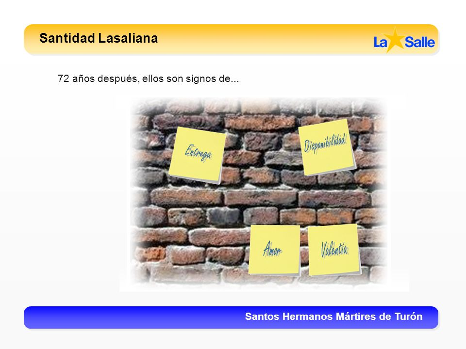 Santidad Lasaliana Disponibilidad Entrega Amor Valentía