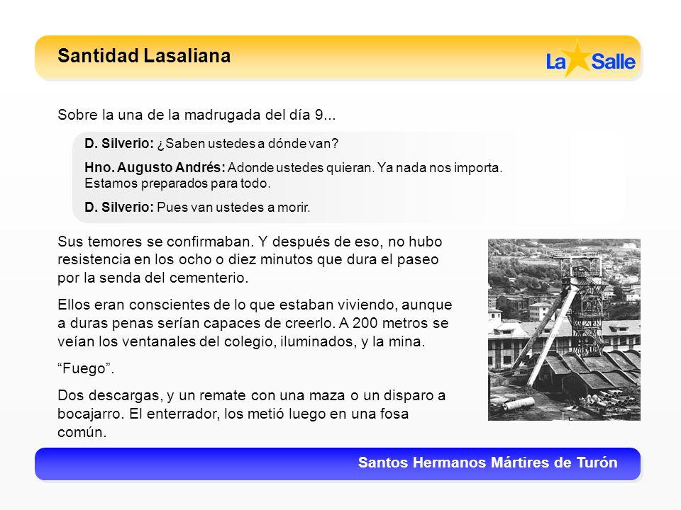 Santidad Lasaliana Sobre la una de la madrugada del día 9...