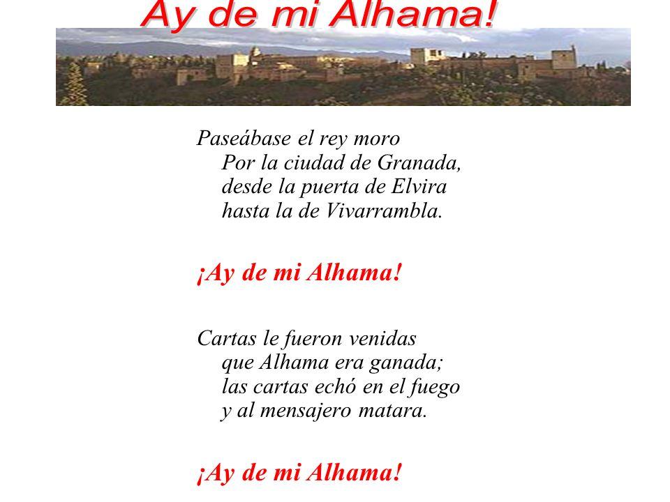 Ay de mi Alhama! ¡Ay de mi Alhama!
