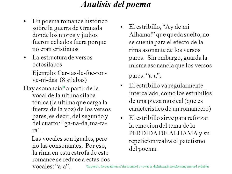 Analisis del poema Un poema romance histórico sobre la guerra de Granada donde los moros y judíos fueron echados fuera porque no eran cristianos.