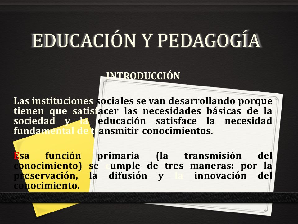 EDUCACIÓN Y PEDAGOGÍA INTRODUCCIÓN