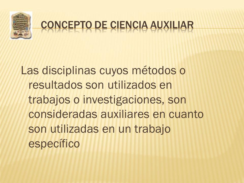 CONCEPTO DE CIENCIA AUXILIAR