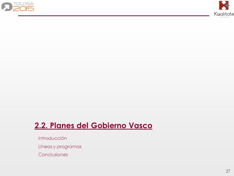2.2. Planes del Gobierno Vasco