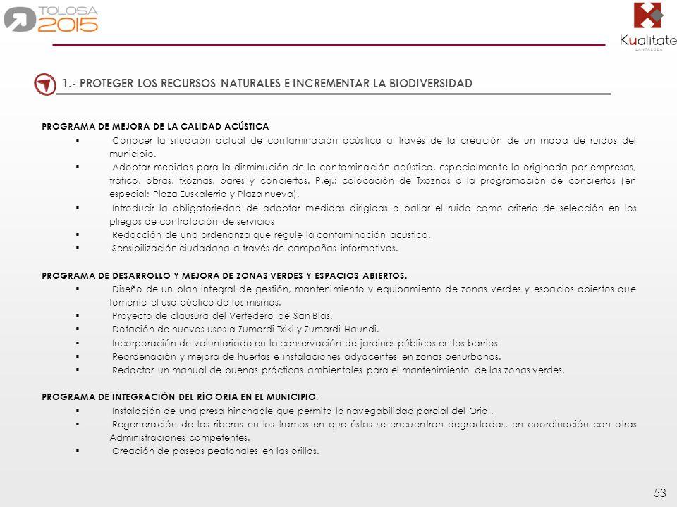 1.- PROTEGER LOS RECURSOS NATURALES E INCREMENTAR LA BIODIVERSIDAD
