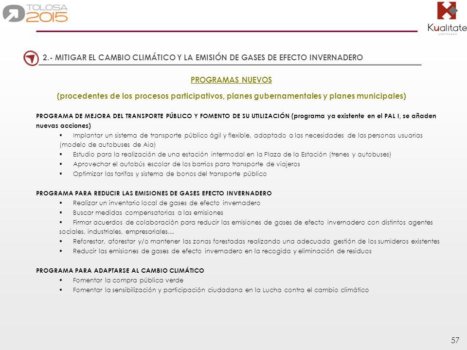 2.- MITIGAR EL CAMBIO CLIMÁTICO Y LA EMISIÓN DE GASES DE EFECTO INVERNADERO