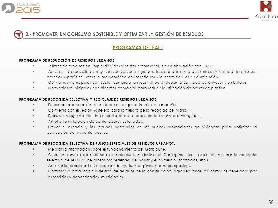 3.- PROMOVER UN CONSUMO SOSTENIBLE Y OPTIMIZAR LA GESTIÓN DE RESIDUOS