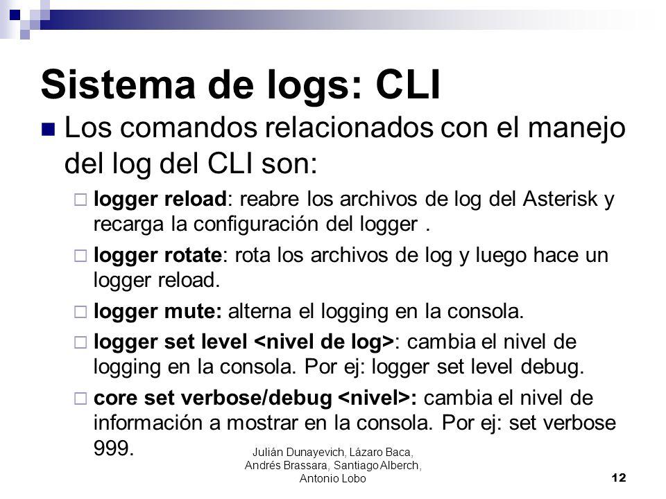 Sistema de logs: CLI Los comandos relacionados con el manejo del log del CLI son: