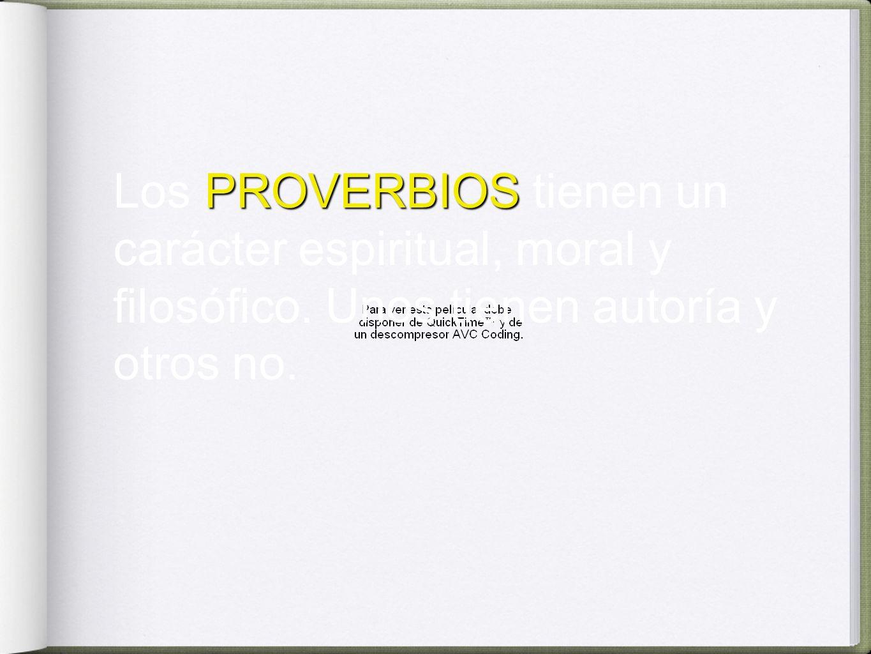 Los PROVERBIOS tienen un carácter espiritual, moral y filosófico