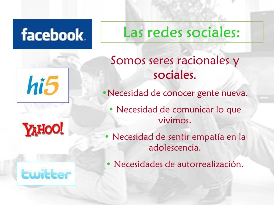 Las redes sociales: Somos seres racionales y sociales.