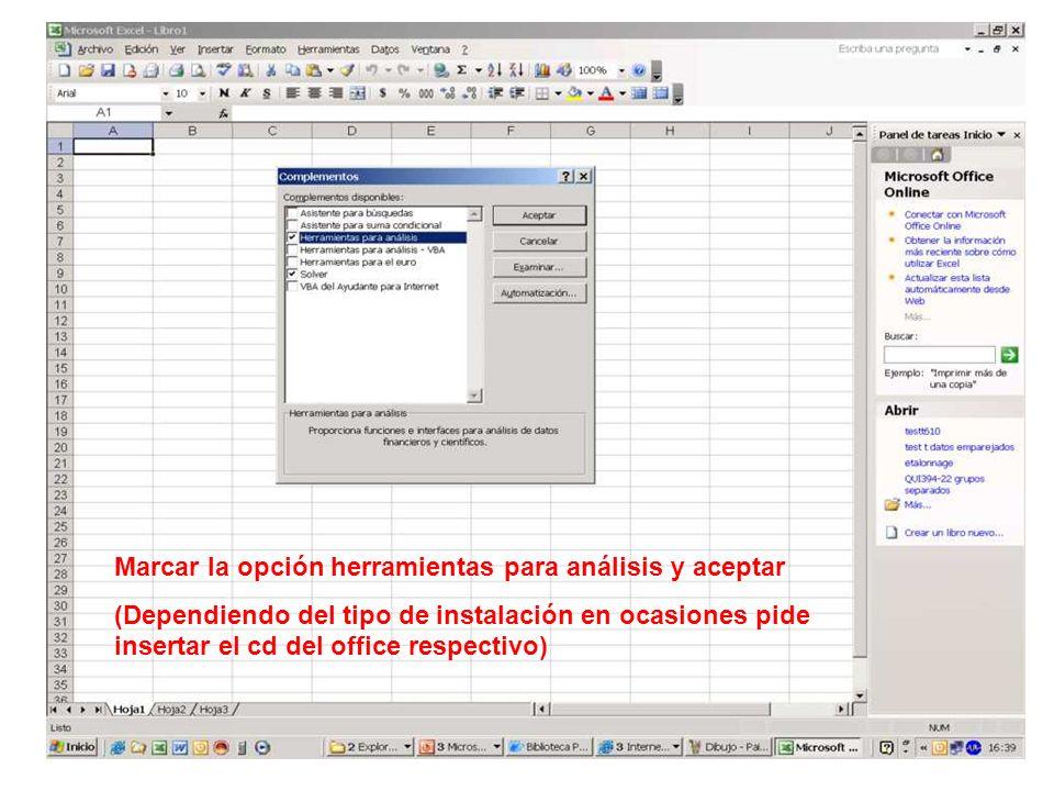 Marcar la opción herramientas para análisis y aceptar