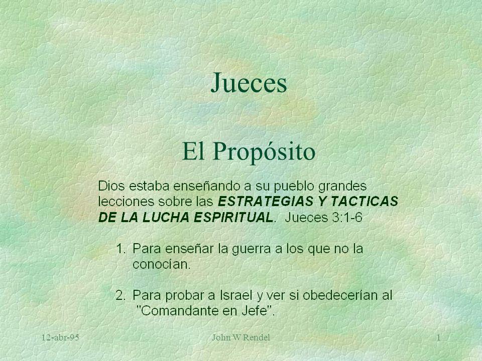 Jueces El Propósito 12-abr-95 John W Rendel